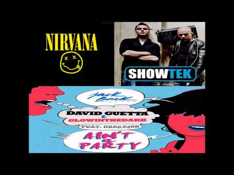 David Guetta & GLOWINTHEDARK vs Showtek vs Nirvana - We Don't Like Party Without Nirvana Cors Mashup