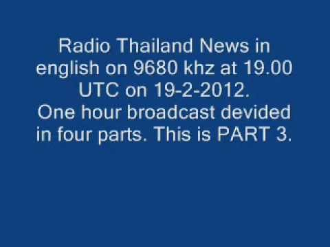 Radio Thailand News - english - 9680 khz - 19.00 UTC - 19-2-2012 - PART 3