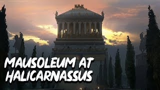 Mausoleum at Halicarnassus - 7 Wonders of the Ancient World - See U in History
