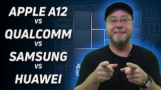 Apple A12 vs Snapdragon vs Exynos vs Kirin (Preliminary Analysis)