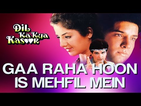 Gaa Raha Hoon Is Mehfil Mein - Dil Ka Kya Kasoor | Divya Bharti & Prithvi | Kumar Sanu video