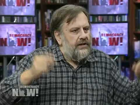 Slavoj Zizek: Far Right and Anti-Immigrant Politicians on the Rise in Europe, 1 of 2
