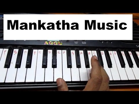Learn (how) To Play Mankatha Tamil Movie Theme Music On Keyboard video