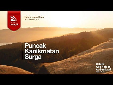 Khutbah Jumat Bahasa Sunda : Puncak Kanikmatan Surga - Ustadz Abu Haidar As-Sundawy