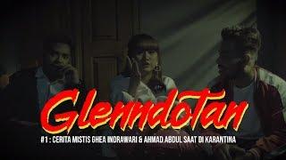 Download Lagu GLENNDOTAN #1 : Cerita Mistis Ghea Indrawari & Ahmad Abdul Saat Di Karantina Gratis STAFABAND