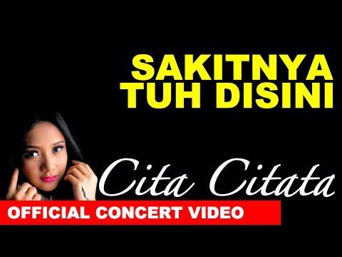 download lagu Cita Citata – Sakitnya Tuh Disini – Konser Cita gratis