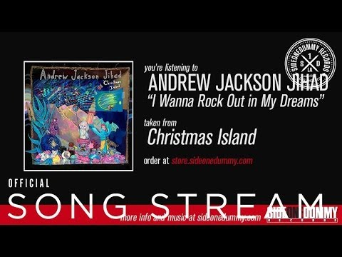 Andrew Jackson Jihad - I Wanna Rock Out In My Dreams