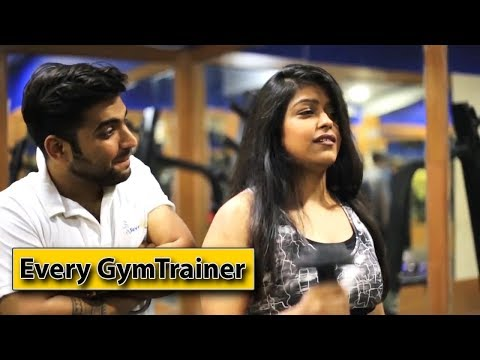 Every Gym Trainer | Ojas Mendiratta