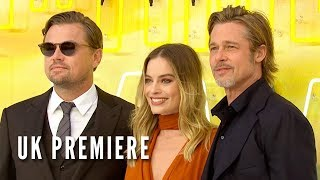 ONCE UPON A TIME IN HOLLYWOOD - UK Premiere