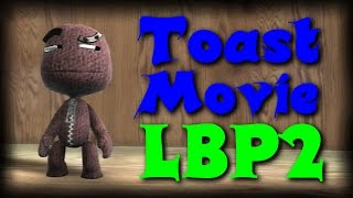 LBP2 - Toast Movie [Funny Movie] [Full-HD]