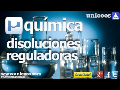 QUIMICA Disoluciones reguladoras 01 2ºBACHI unicoos tampon buffer ion comun PH
