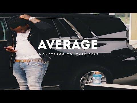 Average(Moneybagg Yo x Nba Youngboy Type Beat 2017)(Prod. Jay Bunkin)