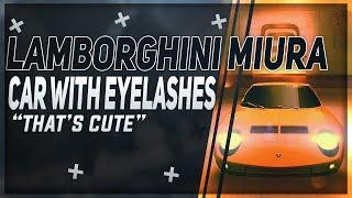 "The car with eyelashes""LAMBORGHINI MIURA"" Multiplayer[Asphalt 8:Airborne]"