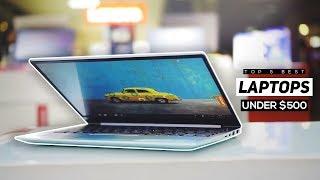 Top 5 Best Budget Laptops Under $500 2019!