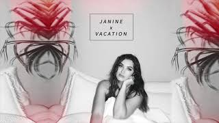 Janine - Vacation