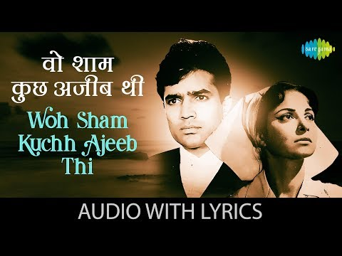 Woh Sham Kuchh Ajeeb Thi with lyrics | वो शाम कुछ अजीब के बोल | Kishore Kumar | Khamoshi | HD Song