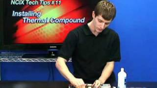 Installing Thermal Compound (NCIX Tech Tips #11)