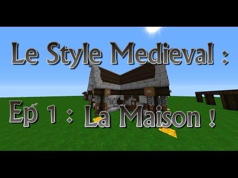 [TUTO] Minecraft : Architecture - Le Style Médiéval - ep 1 : La Maison !