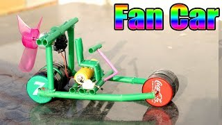 Make a Fan Car at Home  || Powered Fan Car || Sony Electronics