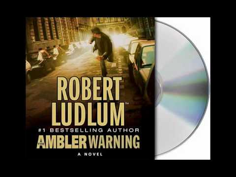 The Ambler Warning by Robert Ludlum--Audiobook Excerpt