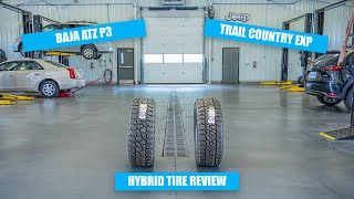 Hybrid Tire Review: Baja ATZ P3 & Trail Country EXP