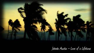Watch Johnta Austin Love Of A Lifetime video