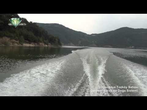 Doğankaya Tozköy Sahası Derbent Barajı Ve Doğa Sistemi