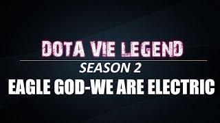 DVL-SS2   Trận 7   Eagle God vs We Are Electric 16/01/2019