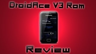 Samsung Galaxy Ace DroidAce V3 Rom Review