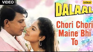 Chori Chori Maine Bhi To Full Song  Dalaal  Mithun