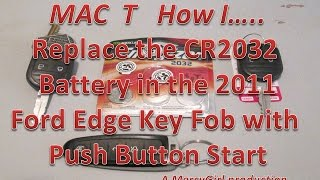2011 Ford Edge push button start key fob battery replacement