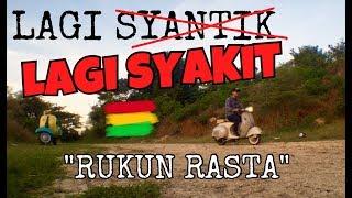 "Lagi Syantik - LAGI SYAKIT ""RUKUN RASTA"" Reggae Cover SITI BADRIAH"