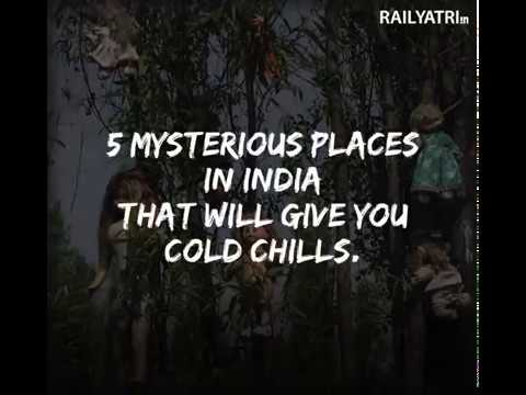 5 Mysterious Places in India | RailYatri