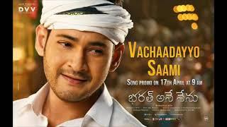 Vachadayyo Saami Song Promo