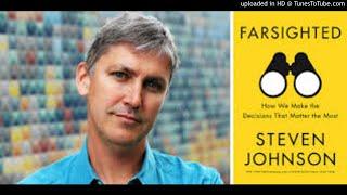 Steven Johnson:  FARSIGHTED