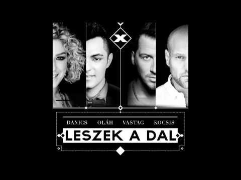 Danics, Kocsis, Olah, Vastag - Leszek A Dal / HungaroSound Official /