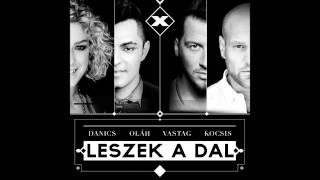 Danics, Kocsis, Olah, Vastag - Leszek A Dal
