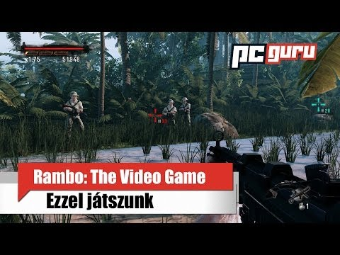 Rambo: The Video Game - Ezzel játszunk / pcguru.hu