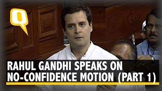 Rahul Gandhi Speaks in Lok Sabha on No-Confidence Motion Part 1