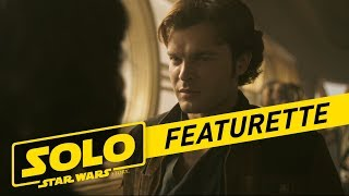 Becoming Solo Featurette
