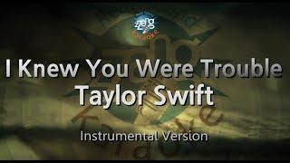 Taylor Swift-I Knew You Were Trouble (MR) (Karaoke Version) [ZZang KARAOKE]