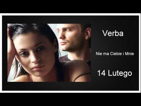 Verba - Nie ma Ciebie i Mnie (14 lutego) (HD)