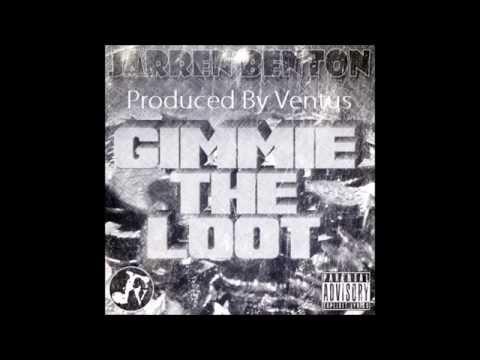 Ventus Ft Jarren Benton  -  Gimme The Loot