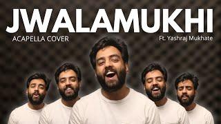 Cover Lagu - Jwalamukhi  Acapella Cover  99 Songs  AR Rahman  Yashraj Mukhate  O Aashiqa @A. R. Rahman