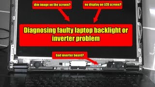 Diagnosing Faulty Laptop Backlight or Inverter Problem