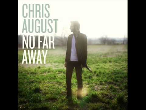 Chris August - Its Always Been You