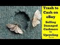 Selling Damaged Cashmere on eBay for Upcycling and DIY Crafts - Trash to Cash!