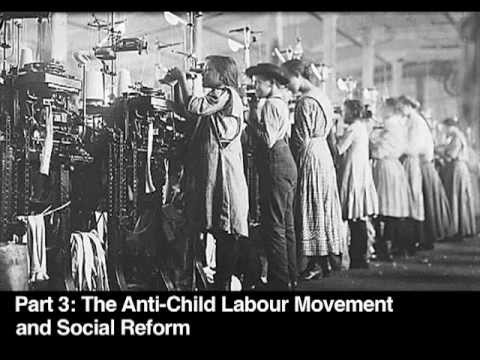 Social Reform: Part 3 - The Anti-Child Labour Movement