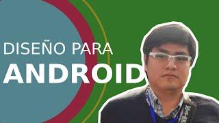 Diseño para Android con @ervelasquez #DevHangout