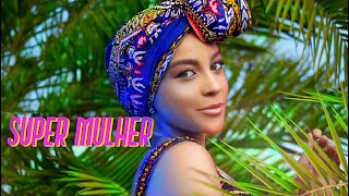 Gerilson Insrael - Super Mulher (Official Video)